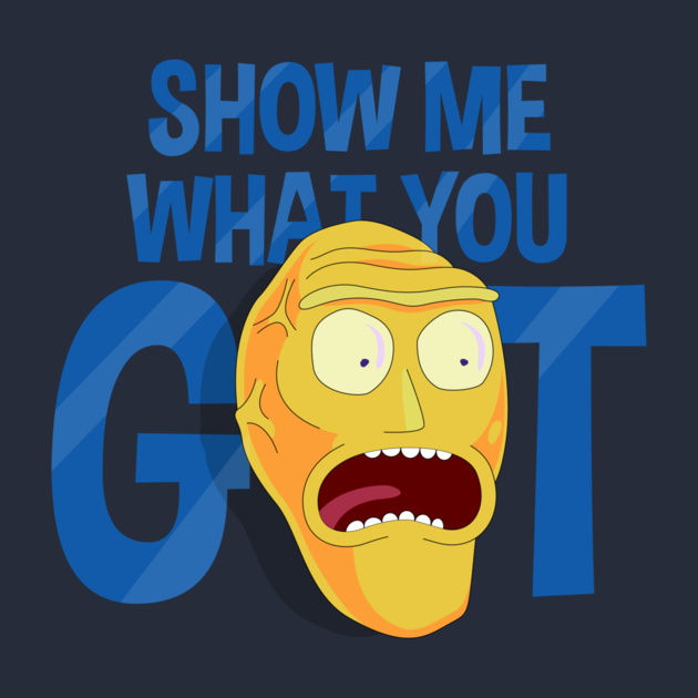 show-me-what-you-got